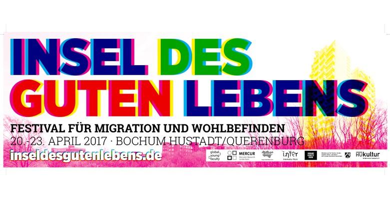 Pressemitteilung: Insel des guten Lebens: Ein Festival für Migration und Wohlbefinden in der Bochumer Hustadt